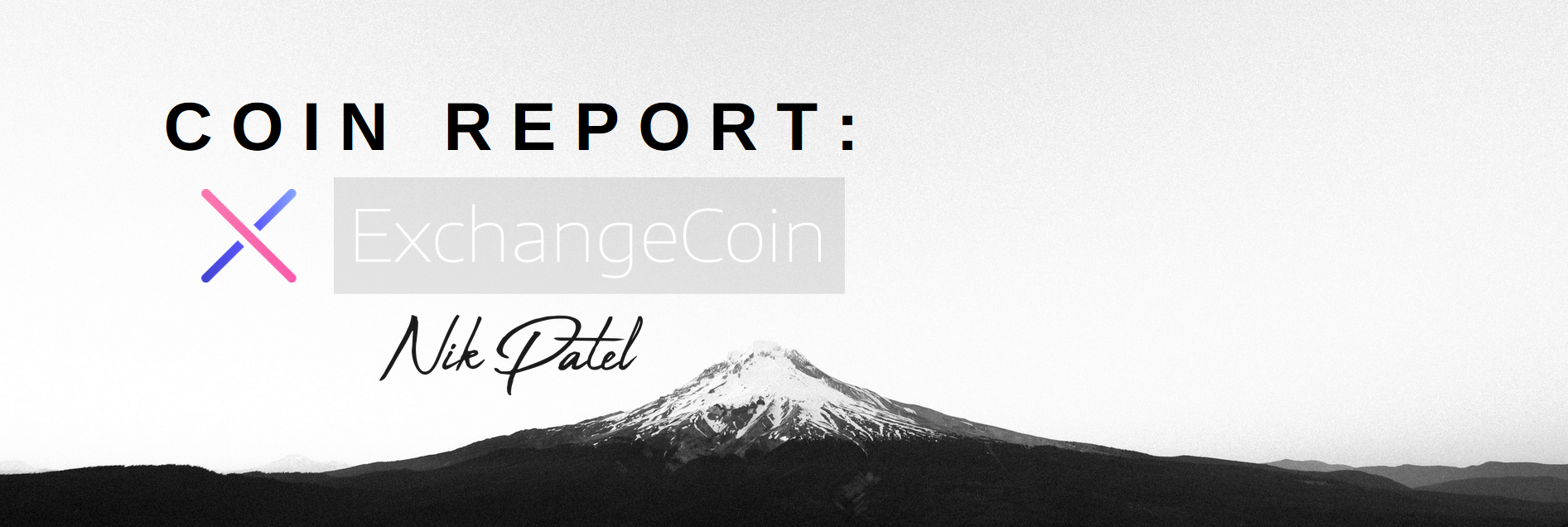 Coin Report #32: ExchangeCoin