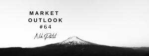 Market Outlook #64
