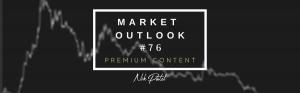 Market Outlook #76