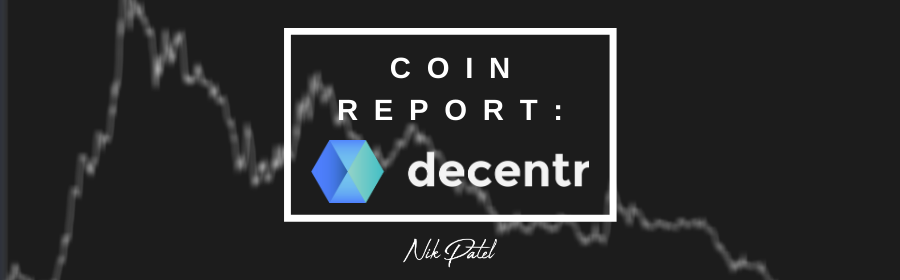 Coin Report #59: Decentr