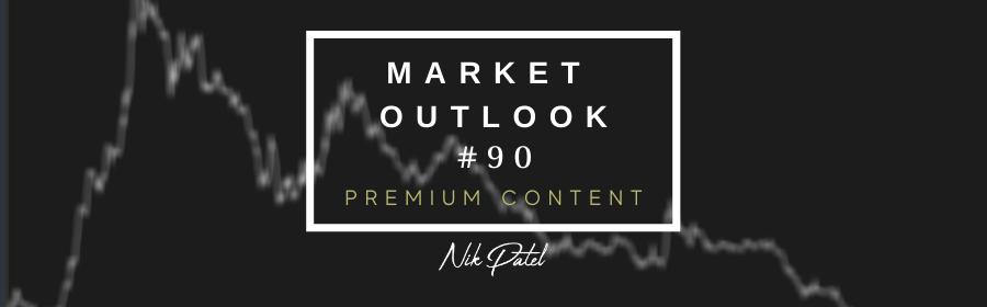 Market Outlook #90
