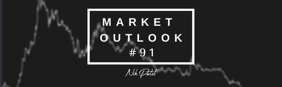 Market Outlook #91 (Free Edition)