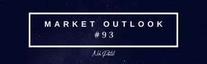 Market Outlook #93 (Free Edition)