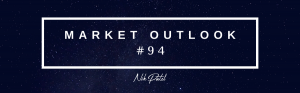 Market Outlook #94 (Free Edition)