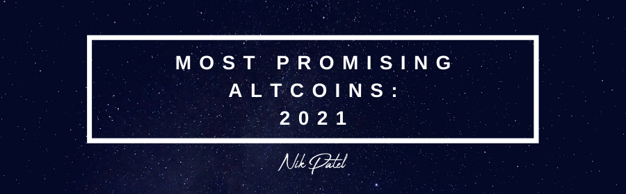 The 10 Most Promising Altcoins For 2021