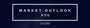 Market Outlook #96 (Free Edition)