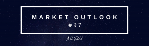 Market Outlook #97 (Free Edition)