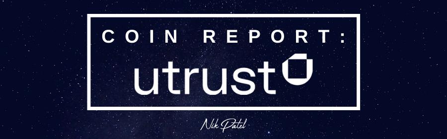 Coin Report #64: Utrust