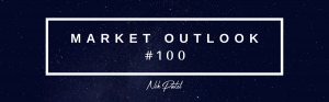 Market Outlook #100 (Free Edition)