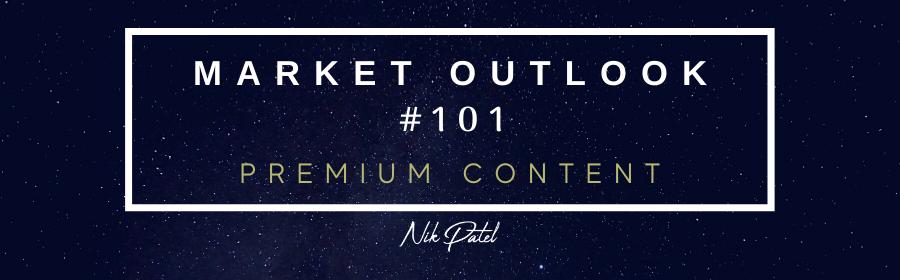 Market Outlook #101