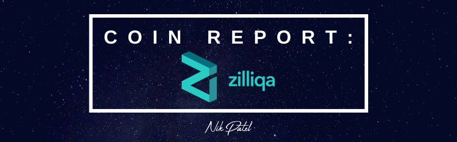 Coin Report #69: Zilliqa