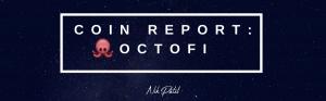 Coin Report #68: OctoFi
