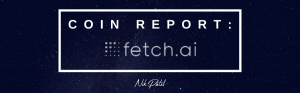 Coin Report #73: Fetch.ai