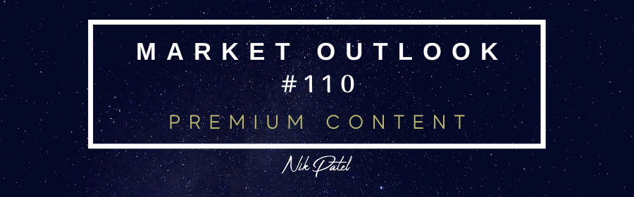 Read more about the article Market Outlook #110