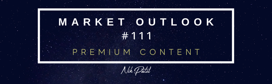 Read more about the article Market Outlook #111