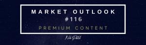 Market Outlook #116