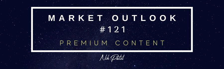 Market Outlook #121