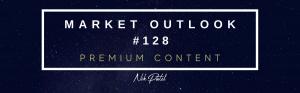 Market Outlook #128