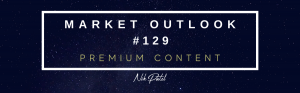 Read more about the article Market Outlook #129