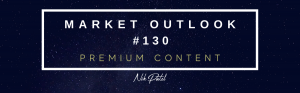 Read more about the article Market Outlook #130