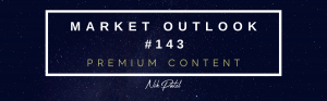 Read more about the article Market Outlook #143